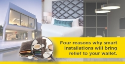 Four reasons why smart installations will bring relief to your wallet