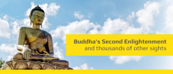Buddha's Second Enlightenment and thousands of other sights