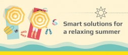 Smart solutions for a relaxing summer