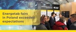 The Polish Energetab Fair exceeded expectations.
